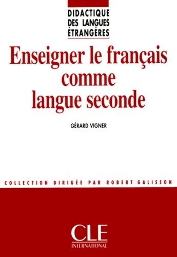 DIDACT LANG ETR  Enseigner le français comme langue seconde - Didactique des langues étrangères - Ebook