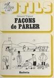 Gérard Vigner - Façons de parler.