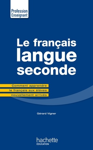Le français langue seconde 2e édition
