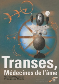 Transes, médecines de lâme - Chamanisme, hypnose, sophrologie....pdf