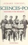 Gérard Vincent et Anne-Marie Dethomas - Sciences po - Histoire d'une réussite.