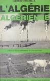Gérard Viratelle - L'Algérie algérienne.