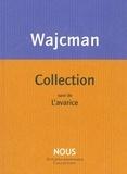 Gérard Wajcman - Collection - Suivi de L'avarice.