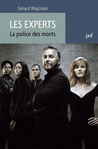 Gérard Wajcman - Les Experts - La police des morts.