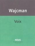 Gérard Wajcman - Voix - Suivi de Chut !.
