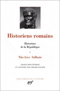 Histoire de la République- Tome 1, Tite-Live ; Salluste - Gérard Walter | Showmesound.org