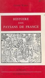 Gérard Walter - Histoire des paysans de France.