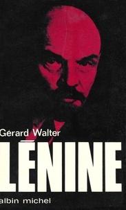 Gérard Walter - Lénine.