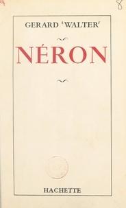 Gérard Walter - Néron.
