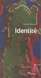 Gérard Watkins - Identité.
