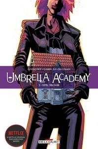 Gerard Way et Gabriel Ba - Umbrella Academy Tome 3 : Hôtel Oblivion.