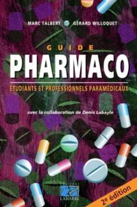 Gérard Willoquet et Marc Talbert - Guide Pharmaco.