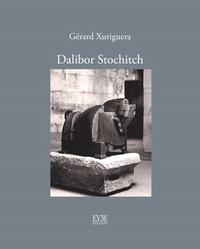 Gérard Xuriguera - Dalibor Stochitch.