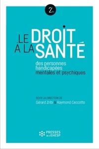 Le droit à la santé des personnes handicapées mentales et psychiques - Gérard Zribi  