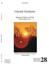 Gérard Zuchetto - ENTRE LO ZÈRO E LO UN / ENTRE LE ZÉRO ET LE UN - POÈMES EN OCCITAN TRADUITS EN FRANÇAIS 2021.