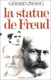 Gérard Zwang - La statue de Freud.
