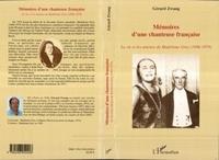 Gérard Zwang - Mémoire d'une chanteuse française - La vie et les amours de Madeleine Grey (1896-1979).