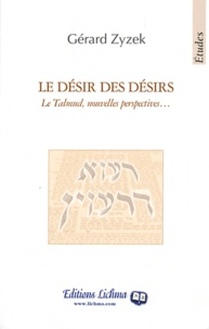 Le désir des désirs - Le Talmud, nouvelles perspectives....pdf
