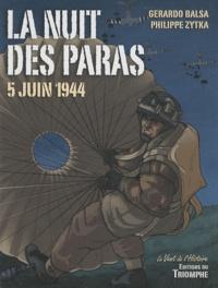 Gerardo Balsa et Philippe Zytka - La nuit des paras - 5 juin 1944.