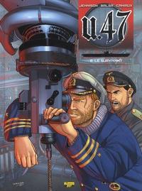 Gerardo Balsa et Mark Jennison - U.47 Tome 2 : Le survivant.