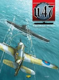 Gerardo Balsa et Mark Jennison - U.47 Tome 3 : Combat sur l'Arctique.