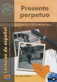 Gerardo Beltran - Presente perpetuo - Nivel elemental 1. 1 CD audio