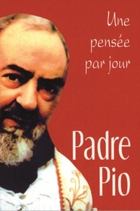 Gerardo Di Flumeri et  Padre Pio - Padre Pio - Une pensée par jour.