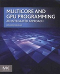 Gerassimos Barlas - Multicore and GPU Programming - An Integrated Approach.