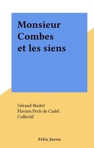 Géraud-Bastet et  Collectif - Monsieur Combes et les siens.
