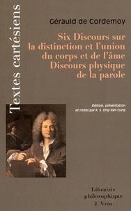 Six discours sur la distinction et lunion du corps et de lâme - Discours physique de la parole.pdf
