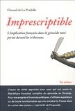 Géraud de La Pradelle - Imprescriptible - L'implication française dans le génocide Tutsi portée devant les tribunaux.