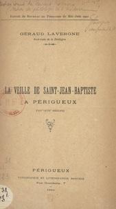 Géraud Lavergne - La veille de Saint-Jean-Baptiste à Périgueux (XIVe-XVIIe siècles).
