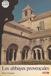 Gerbault - Les Abbayes provençales.