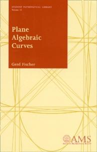Gerd Fischer - Plane Algebraic Curves.