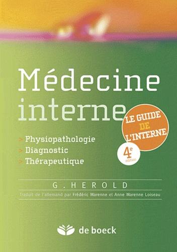 Médecine interne. Physiopathologie, Diagnostic, Thérapeutique 4e édition