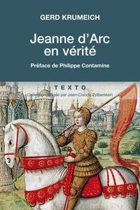 Gerd Krumeich - Jeanne d'Arc en vérité.