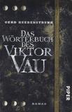 Gerd Ruebenstrunk - Das Wörterbuch Des Viktor Vau.
