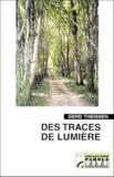 Gerd Theissen - Des traces de lumière.