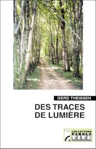 Gerd Theißen - Des traces de lumière.