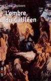Gerd Theissen - L'ombre du Galiléen - Récit historique.