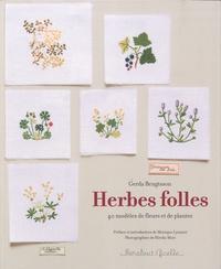 Gerda Bengtsson - Herbes folles - 40 modèles de fleurs et de plantes.