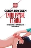 Gerda Boyesen - Entre psyché et soma - Introduction à la psychologie biodynamique.