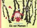 Gerda Dendooven - Où est Maman ?.