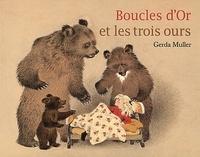 Gerda Muller - Boucles d'Or et les trois ours.