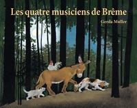 Gerda Müller - Les quatre musiciens de Brême.