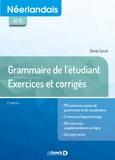 Gerda Sonck - Néerlandais A2-C1 - Grammaire de l'étudiant : exercices et corrigés.