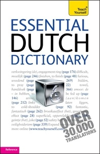 Gerdi Quist et Dennis Strik - Essential Dutch Dictionary: Teach Yourself.