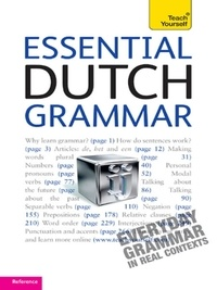 Gerdi Quist et Dennis Strik - Essential Dutch Grammar: Teach Yourself.