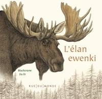 Gerelchimeg Blackcrane et  Jiu er - L'élan ewenki.