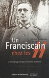 Géréon Goldmann - Un Franciscain chez les SS.